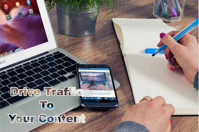 Driving Traffic To Your Content
