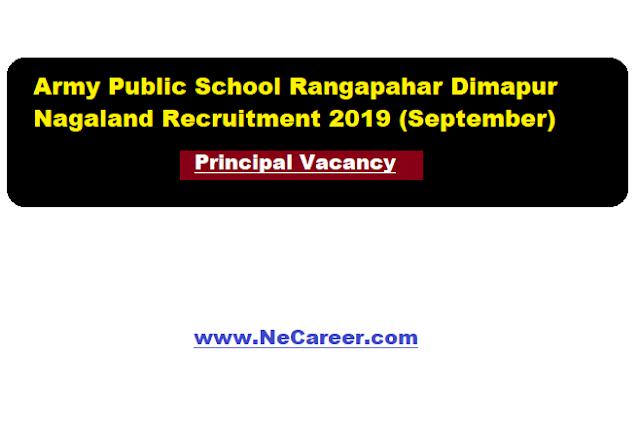 Army Public School Rangapahar Dimapur Nagaland Recruitment 2019 (September) | Principal Vacancy