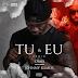 Dj OMix feat. Johnny Ramos - Tu & Eu (Official Remix) 2k17 | Baixe Agora