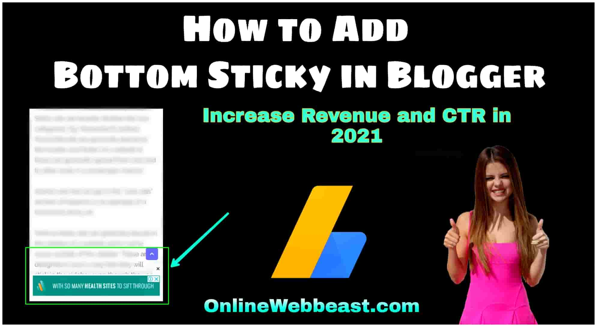 How to Add Responsive Bottom Sticky Ads in Blogger