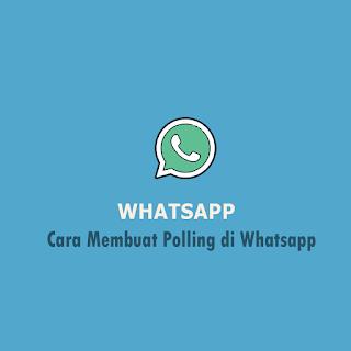 Cara Membuat Polling di Whatsapp thumb