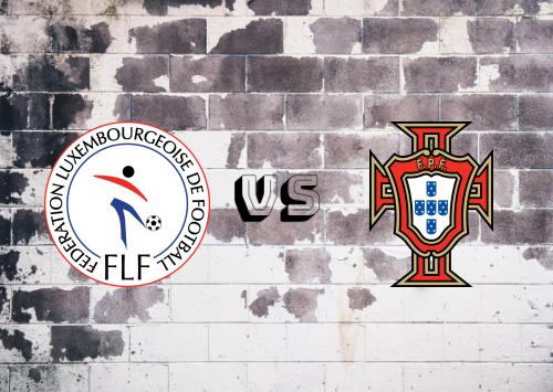 Luxemburgo vs Portugal  Resumen y Partido Completo