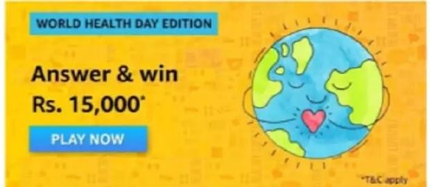 Amazon World Health Day Quiz Answers Win Rs. 15000 Amazon Pay Balance