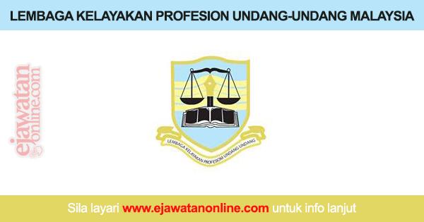 Lembaga Kelayakan Profesion Undang Undang Malaysia 28 Oktober 2016 Jawatan Kosong 2020