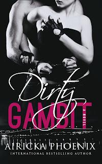 Dirty Gambit by Airicka Phoenix