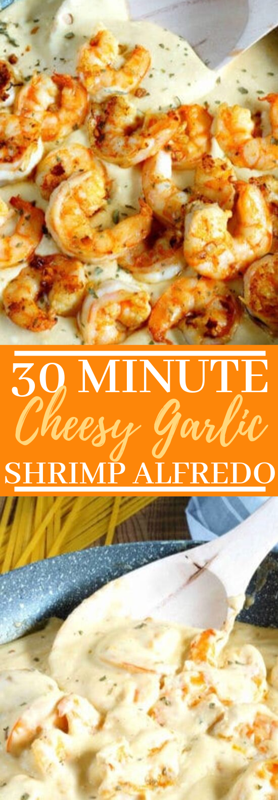 30 Minute Cheesy Garlic Shrimp Alfredo #dinner #shrimp