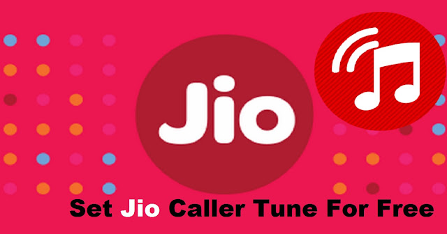 How To Set Jio Caller Tune For Free With Your Jio Number