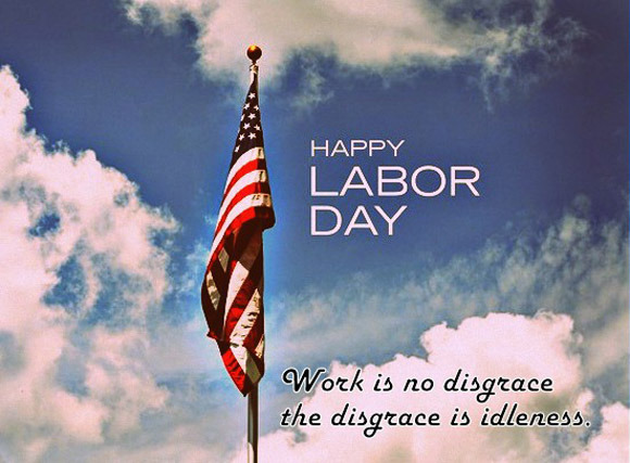 {*Inspirational*} Labor Day Quotes & Sayings 2017 For Employees, Soldiers And Other Workers