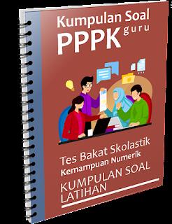Kumpulan Soal PPPK Guru - Tes Bakat Skolastik Kemampuan Numerik