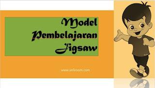 Jigsaw adalah salah satu tipe model pembelajaran kooperatif
