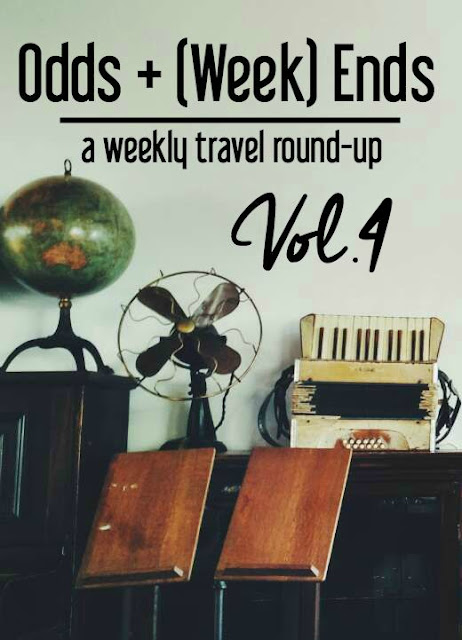 Odds + (Week) Ends: A Weekly Travel Round-up, Vol. 4   CosmosMariners.com
