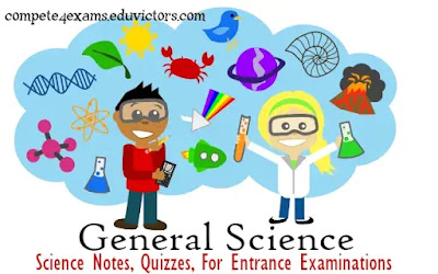 Science Study Notes, Worksheets, Quizzes covering Physics, Chemistry, Biology and General Science topics