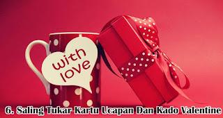 Saling Tukar Kartu Ucapan Dan Kado Valentine merupakan salah satu cara seru untuk merayakan valentine bersama keluarga