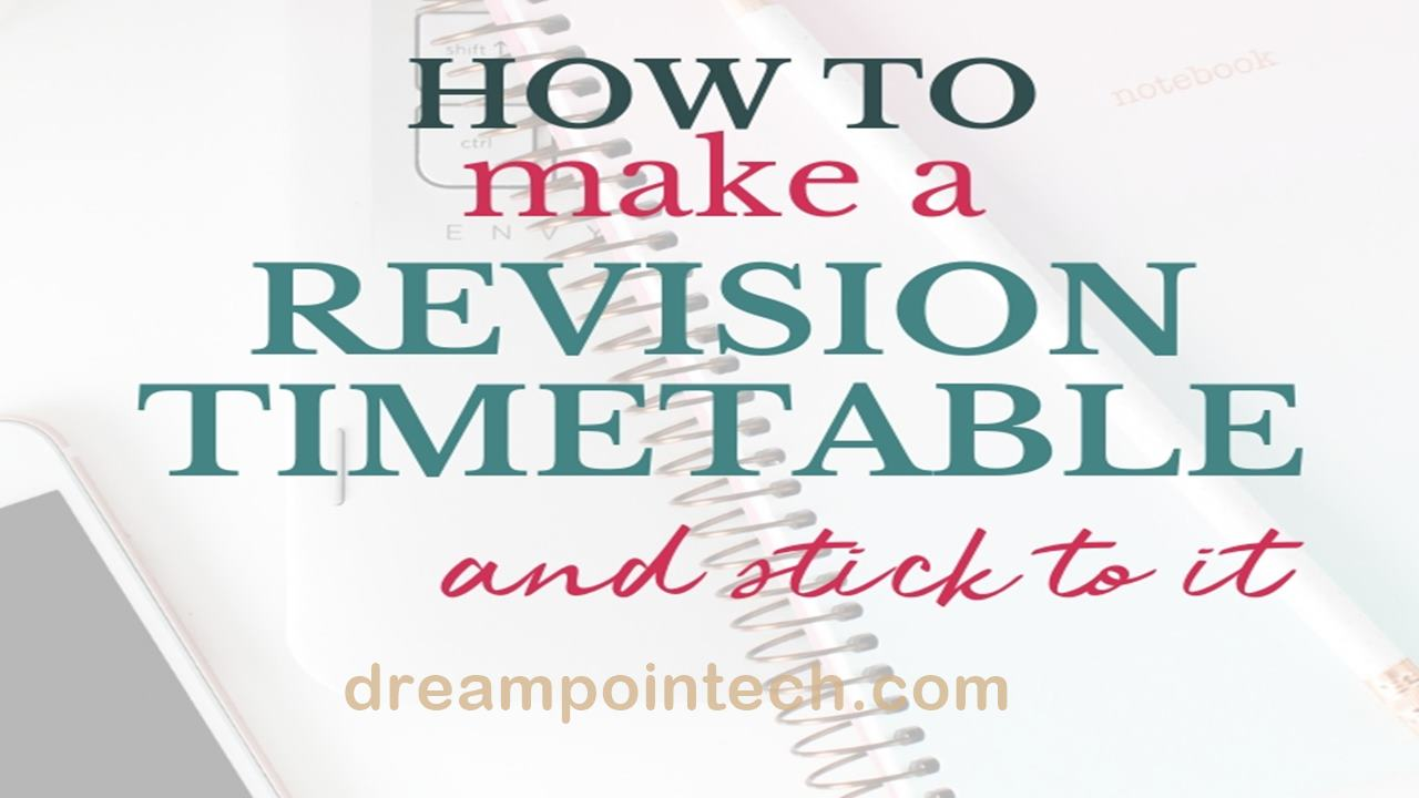 How to Make A revision timetable and stivk to it