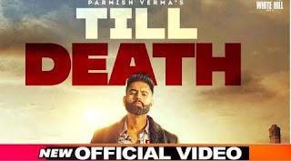 Till Death Lyrics By Parmish Verma