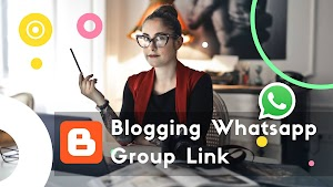 Blogging Whatsapp Group Link | whatsapp Group for Bloggers