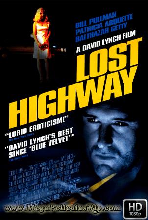 Lost Highway [1080p] [Ingles Subtitulado] [MEGA]