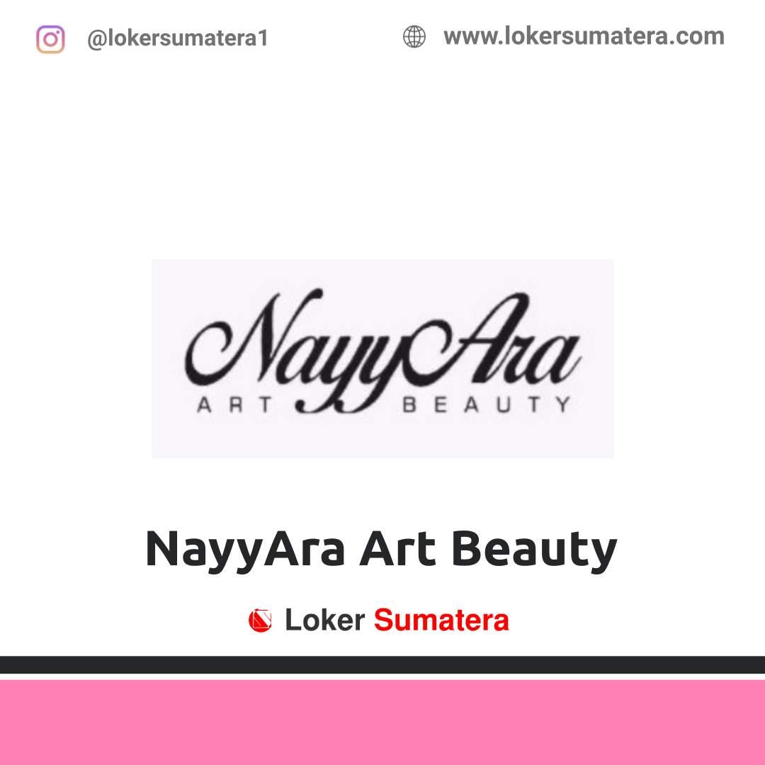 Lowongan Kerja Medan: NayyAra Art Beauty Januari 2021
