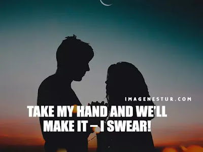 Love Captions-Take my hand and we'll make it – I swear!