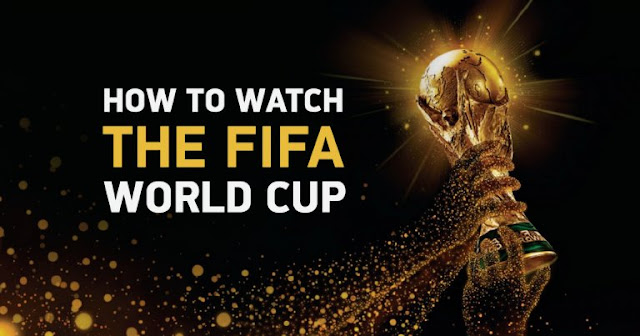 How To Stream All Russia 2018 FIFA World Cup For Free