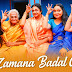ZAMANA BADAL GAYA LYRICS- SAB KUSHAL MANGAL | HINDI SONG