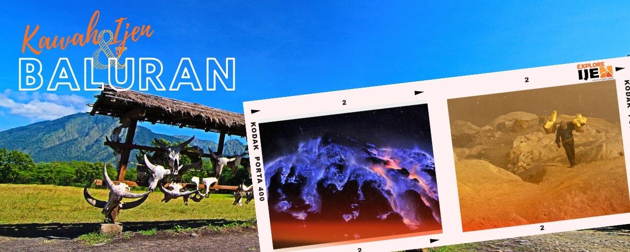 open trip kawah ijen dan taman nasional Baluran Banyuwangi