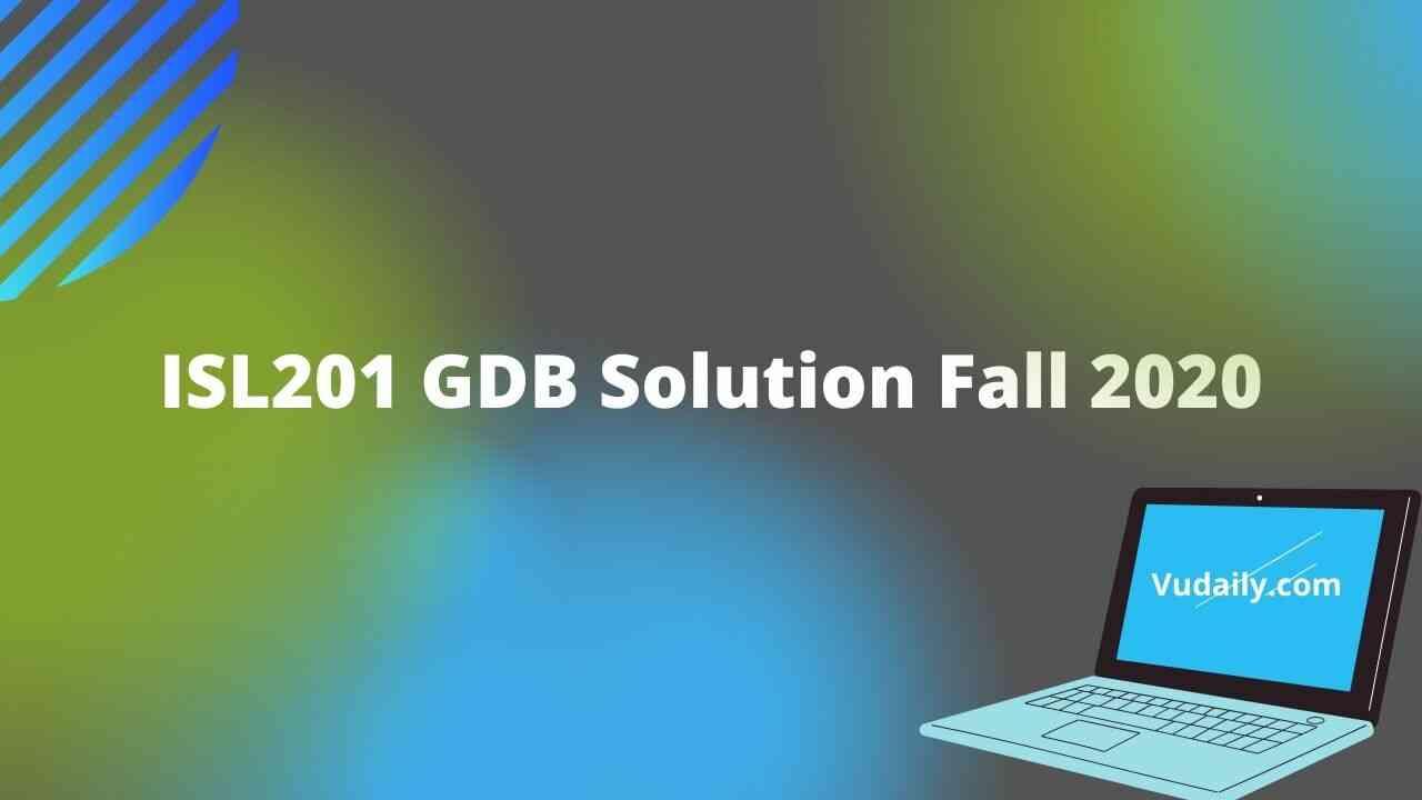 ISL201 GDB Solution Fall 2020