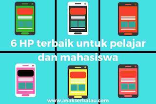 HP terbaik untuk pelajar dan mahasiswa