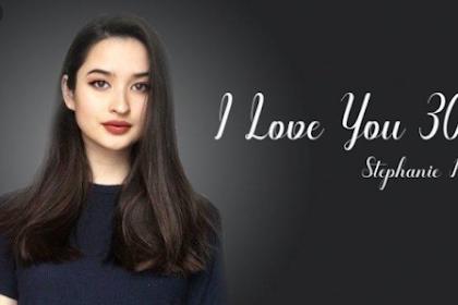 Lirik Lagu I Love You 3000 - Stephanie Poetri | Beserta Terjemahan