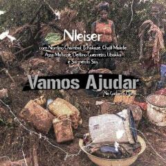 NLeiser - Vamos Ajudar (feat. Nordino Chambal, Tchakaze, Chrill Malate, Assa Matusse, Deltino Guerreiro, Justino Ubakka, Sarmento Sax)  [World Music] (2o19)