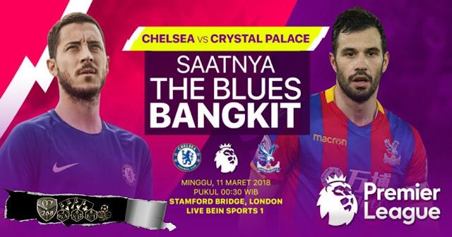 Prediksi Chelsea Vs Crystal Palace, Minggu 11 Maret 2018 Pukul 00.30 WIB @ RCTI