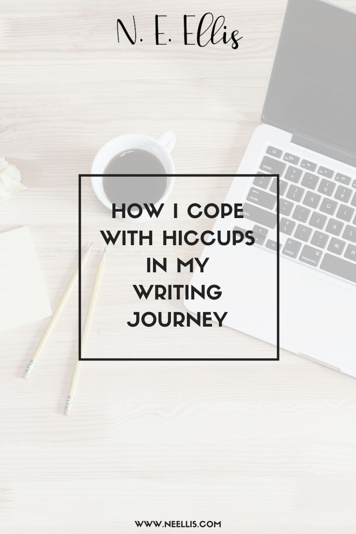 How I Cope With Hiccups In My Writing Journey | With research, planning, and determination you can cope with anything.