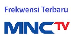 Frekwensi Terbaru MNC TV 2016 di Palapa D