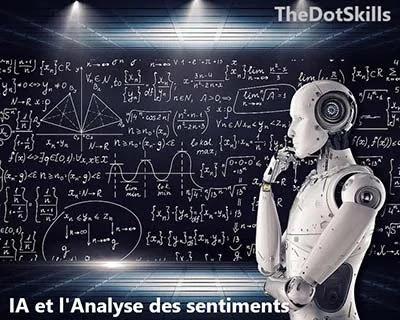 Quel Rôle de l'IA et du ML dans l'analyse des sentiments?