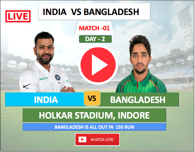 Watch live match Day-2 : India vs Bangladesh, India is in great position.