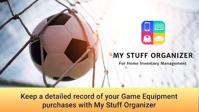Keep a detailed record of your Game Equipment purchases with My Stuff Organizer: For Home Inventory Management Banner