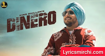 Dinero दिनेरो Song Lyrics | King Dhillon | Latest Punjabi Song 2020