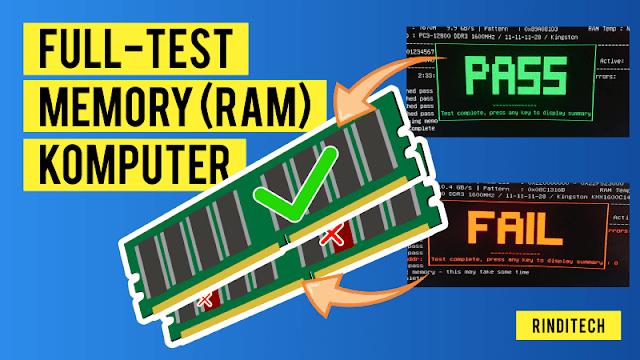 Cara Full Test Kesehatan Memori RAM di PC Komputer