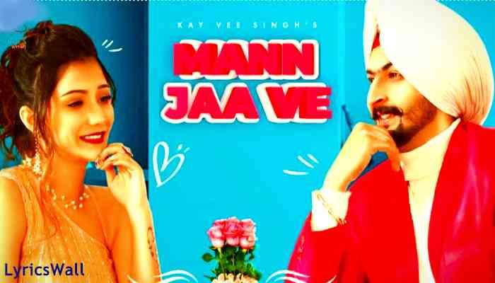 Mann Ja Ve Lyrics