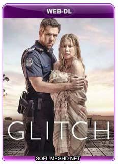 Baixar Glitch - 1ª Temporada Dublado Torrent