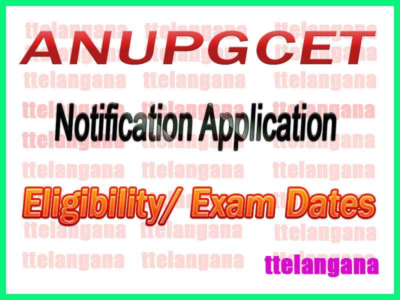 ANUPGCET Notifictaion 2020 Apply Online/ Eligibility/ Exam Dates