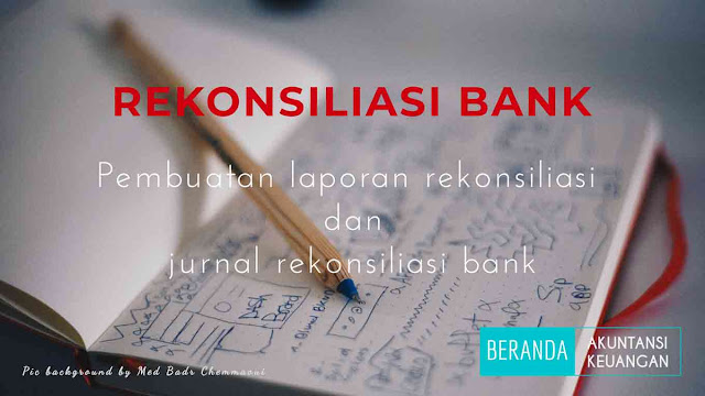 Jurnal Rekonsiliasi Bank