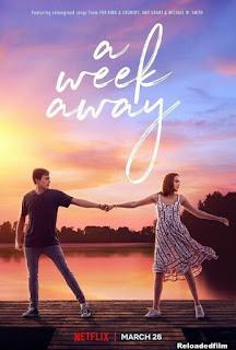 A Week Away 2021 Movie