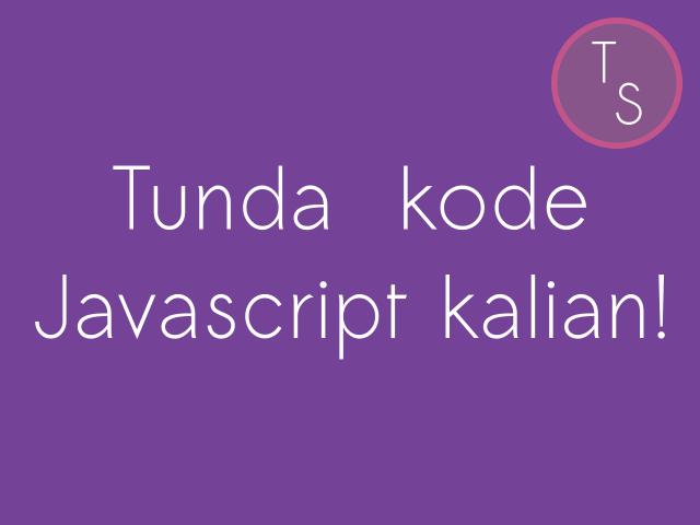 Tunda kode Javascript