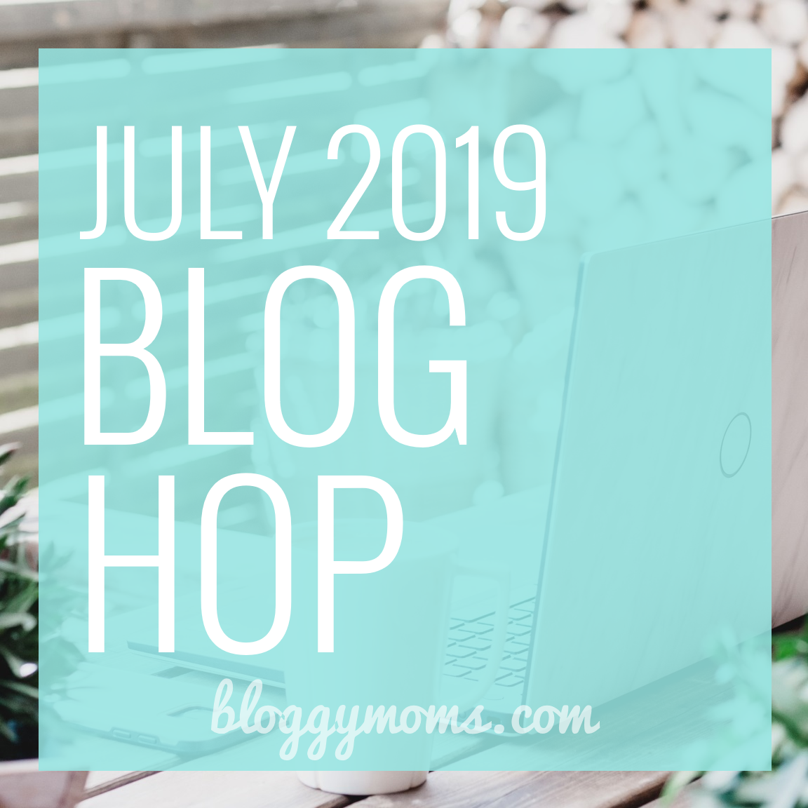 July 2019 Blog Hop