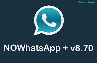 Download - NOWhatsApp + v8.70 / Chamadas de Video / Invite Links / 3 WhatsApp em 1 Aparelho / Temas / Entradas de Conversa / Atualizado