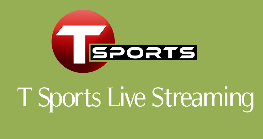 T Sports Live Streaming