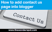 How to add contact us page into blogger