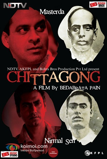 Chittagong 2012 Hindi Movie Download