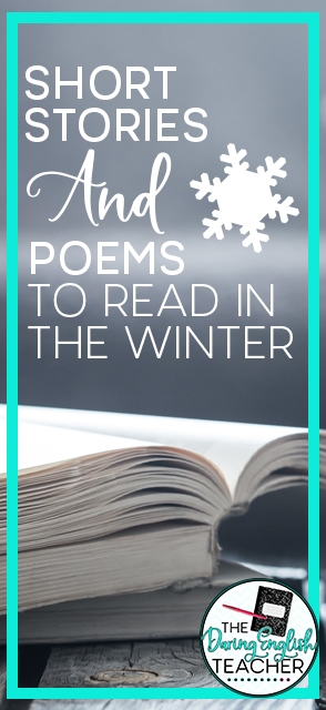 Short Stories and Poems to Read with your Secondary ELA Class in the Winter